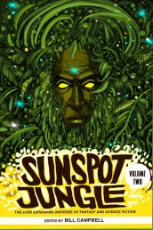 Sunspot Jungle Volume 2 - Rosarium Publishing - June 2019