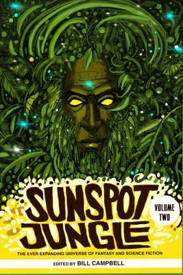 Sunspot Jungle Volume 2 - Rosarium Publishing - June 2019
